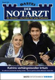 Der Notarzt - Folge 249 - Katrins verhängnisvoller Irrtum