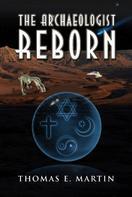 Thomas Martin: The Archaeologist Reborn