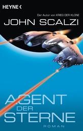 Agent der Sterne - Roman