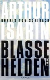 Blasse Helden - Roman