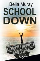 Bella Muray: Schooldown