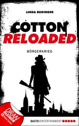 Cotton Reloaded - 14 - Bürgerkrieg