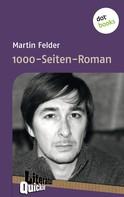 Martin Felder: 1000-Seiten-Roman - Literatur-Quickie