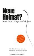Marina Naprushkina: Neue Heimat? ★★★★★