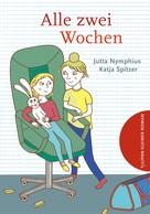 Jutta Nymphius: Alle zwei Wochen