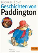 Michael Bond: Geschichten von Paddington ★★★★★