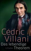 Cédric Villani: Das lebendige Theorem ★★★★