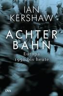 Ian Kershaw: Achterbahn ★★★★★