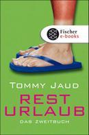 Tommy Jaud: Resturlaub ★★★★
