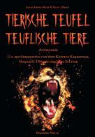 Anthologie: Tierische Teufel - Teuflische Tiere