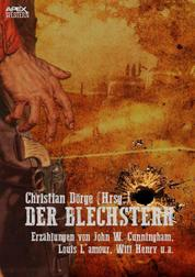 DER BLECHSTERN - Eine Anthologie der großen Western-Autoren