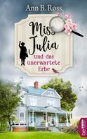 Ann B. Ross: Miss Julia und das unerwartete Erbe ★★★★