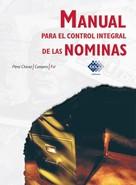 José Pérez Chávez: Manual para el control integral de las nóminas 2016