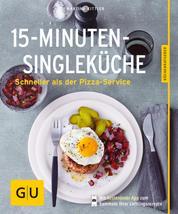 15-Minuten-Single-Küche - Schneller als der Pizza-Service
