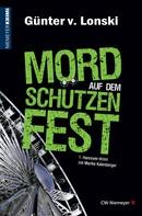 Günter von Lonski: Mord auf dem Schützenfest ★★★★