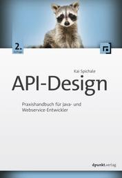 API-Design - Praxishandbuch für Java- und Webservice-Entwickler
