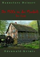 Hannelore Deinert: Die Mühle an der Mordach