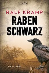 Rabenschwarz - Kriminalroman aus der Eifel