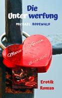 Michael Rodewald: Die Unterwerfung