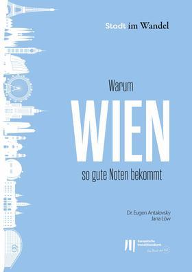 Warum Wien so gute Noten bekommt