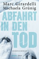 Marc Giradelli: Abfahrt in den Tod ★★★★