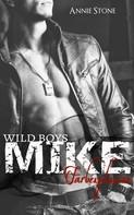 Annie Stone: MIKE - Farbexplosion ★★★★★