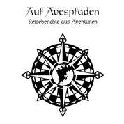 Das Schwarze Auge - Auf Avespfaden - Reiseberichte aus Aventurien