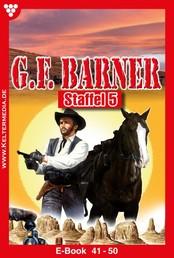 G.F. Barner Staffel 5 – Western - E-Book 41-50