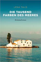 Die tausend Farben des Meeres - Kriminalroman