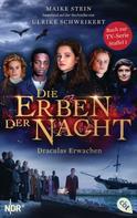 Ulrike Schweikert: Die Erben der Nacht - Draculas Erwachen ★★★★