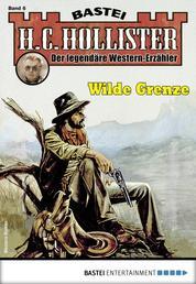 H.C. Hollister 6 - Western - Wilde Grenze