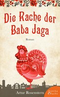 Artur Rosenstern: Die Rache der Baba Jaga ★★★★