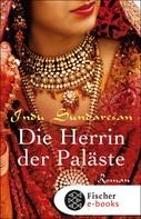 Indu Sundaresan: Die Herrin der Paläste ★★★★