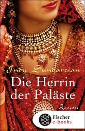 Die Herrin der Paläste - Roman