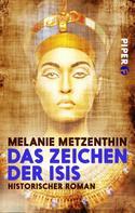 Melanie Metzenthin: Das Zeichen der Isis ★★★★