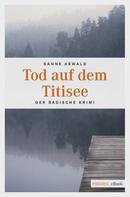 Sanne Aswald: Tod auf dem Titisee ★★★