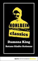 Wolfgang Hohlbein: Hohlbein Classics - Satans fünfte Kolonne