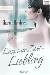 Lass mir Zeit - Liebling - Digital Edition