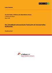 Die schwäbisch-alemannische Fastnacht als immaterielles Kulturerbe