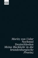 Moritz von Uslar: Nochmal Deutschboden ★