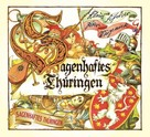 Klaus Fischer: Sagenhaftes Thüringen