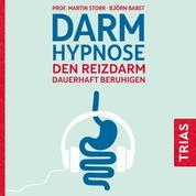 Darmhypnose - Den Reizdarm dauerhaft beruhigen