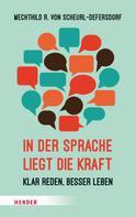 Mechthild R. von Scheurl-Defersdorf: In der Sprache liegt die Kraft ★★★★