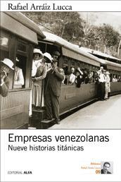 Empresas venezolanas - Nueve historias titánicas