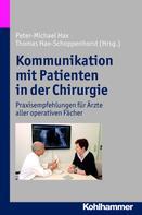 Peter-Michael Hax: Kommunikation mit Patienten in der Chirurgie
