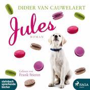 Jules (Ungekürzt)