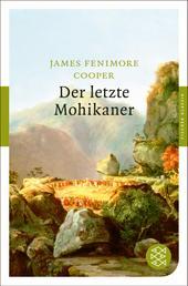Der letzte Mohikaner - Roman