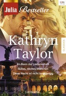 Kathryn Taylor: Julia Bestseller Band 185 ★★★★