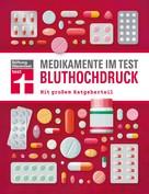 : Medikamente im Test - Bluthochdruck