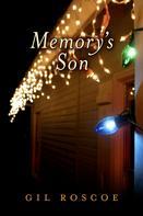 Gil Roscoe: Memory's Son